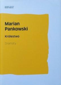 Marian Pankowski • Królestwo. Dramaty