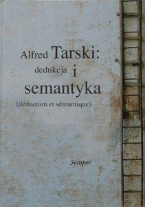 Materiały Sympozjum UW • Alfred Tarski: dedukcja i semantyka