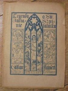 Gustaw Flaubert • Legenda o św. Juljanie Szpitalniku [1922]