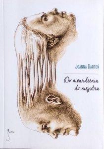 Joanna Bartoń • Do niewidzenia, do niejutra
