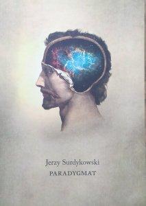 Jerzy Surdykowski • Paradygmat