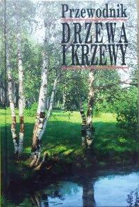 Bruno P. Kremer • Drzewa i krzewy. Przewodnik
