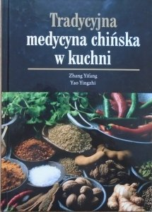 Zhang Yifang, Yao Yingzhi • Tradycyjna medycyna chińska w kuchni
