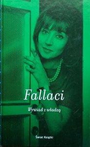 Oriana Fallaci • Wywiad z władzą