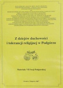 Jarosław Żółciak • Z dziejów duchowości i tolerancji religijnej w Podgórzu