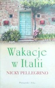 Nicky Pellegrino • Wakacje w Italii