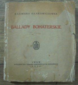 Kazimiera Iłłakowiczówna • Ballady bohaterskie [1934]