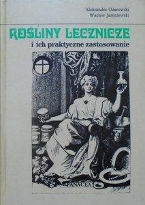 Aleksander Ożarowski, Wacław Jaroniewski • Rośliny lecznicze i ich praktyczne zastosowanie