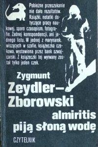 Zygmunt Zeydler Zborowski • Almiritis piją słoną wodę