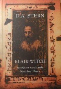 D.A.Stern • Blair Witch. Sekretne wyznanie Rustina Parra