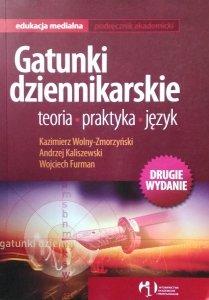 Andrzej Kaliszewski • Gatunki dziennikarskie: teoria, praktyka, język