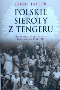 Lynne Taylor • Polskie sieroty z Tengeru