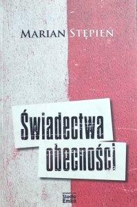 Marian Stępień • Świadectwa obecności