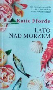 Katie Fforde • Lato nad morzem