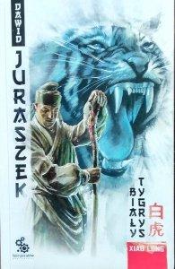 Dawid Juraszek • Xiao Long. Biały Tygrys