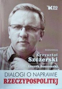 Szczerski Krzysztof • Dialogi o naprawie Rzeczypospolitej