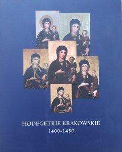 red. Małgorzata Schuster-Gawłowska, Marta Lempart-Geratowsaka • Hodegetrie krakowskie 1400–1450 tom I