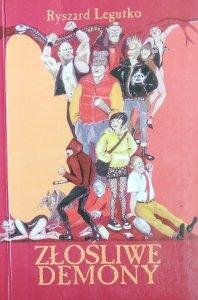 Ryszard Legutko • Złośliwe Demony