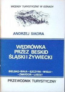 Andrzej Sikora • Wędrówka przez Beskid Śląski i Żywiecki