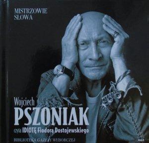 Fiodor Dostojewski • Idiota [audiobook] [Mistrzowie słowa]