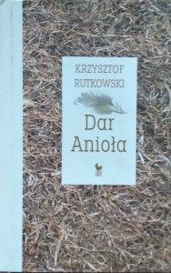 Krzysztof Rutkowski • Dar Anioła