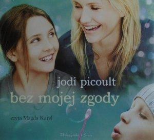 Jodi Picoult • Bez mojej zgody [audiobook]
