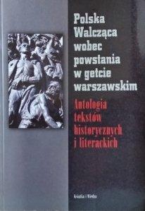 Marian Drozdowski • Polska Walcząca wobec powstania w getcie warszawskim