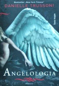 Danielle Trussoni • Angelologia