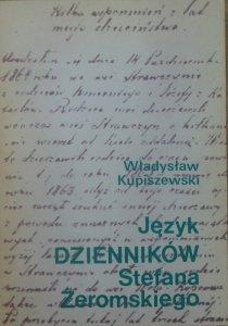Władysław Kupiszewski • Język 'Dzienników' Stefana Żeromskiego