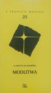 o. Matta El-Maskine • Modlitwa