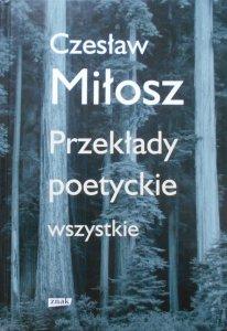 Czesław Miłosz • Przekłady poetyckie wszystkie