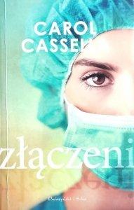 Carol Cassella • Złączeni