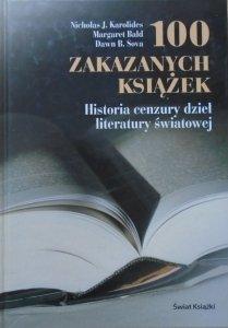 Nicholas J. Karolides • 100 zakazanych książek. Historia cenzury dzieł literatury światowej