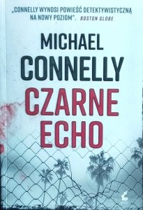 Michael Connelly • Czarne echo