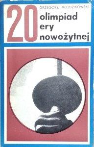 Grzegorz Młodzikowski • 20 Olimpiad ery nowożytnej