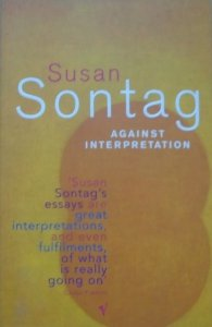 Susan Sontag • Against Interpretation