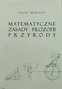 Isaac Newton • Matematyczne zasady filozofii przyrody