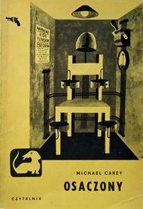 Michael Carey • Osaczony