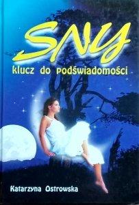 Katarzyna Ostrowska • Sny. Klucz do podświadomości