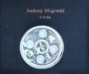 Andrzej Majewski • Locja