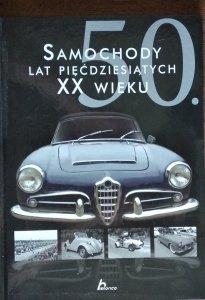 Karol Wiechczyński • Samochody lat pięćdziesiątych XX wieku