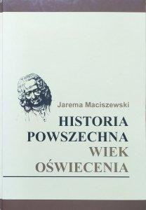 Jarema Maciszewski • Historia powszechna. Wiek oświecenia