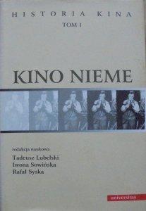 red. Tadeusz Lubelski, Iwona Sowińska, Rafał Syska • Kino nieme. Historia kina 1