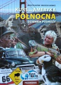 Wioletta Hutnik, Wojciech Ilkiewicz • Kurs... Ameryka Północna. Dziennik Podróży