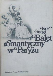 Ivor Guest • Balet romantyczny w Paryżu