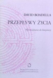 David Boadella • Przepływy życia. Wprowadzenie do biosyntezy