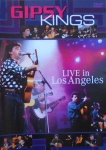 Gipsy Kings • Live in Los Angeles • DVD