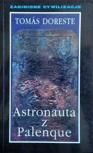 Tomas Doreste • Astronauta z Palenque