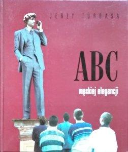Jerzy Turbasa • ABC męskiej elegancji