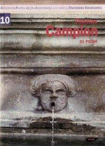 Thomas Campion • 33 pieśni [Stanisław Barańczak]